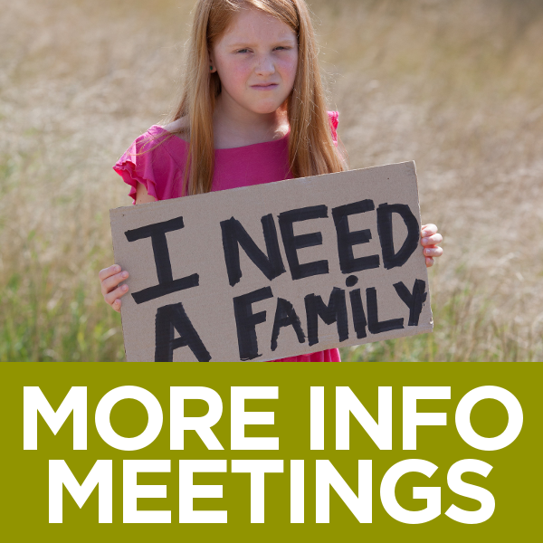 Foster Care Informational Meeting dates.